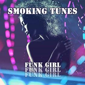 SMOKING TUNES - FUNK GIRL